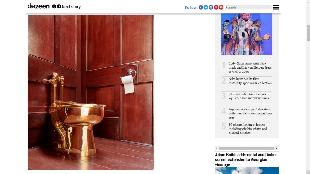 SGT: https://www.dezeen.com/2019/09/16/maurizio-cattelan-gold-toilet-blenheim-palace-news/